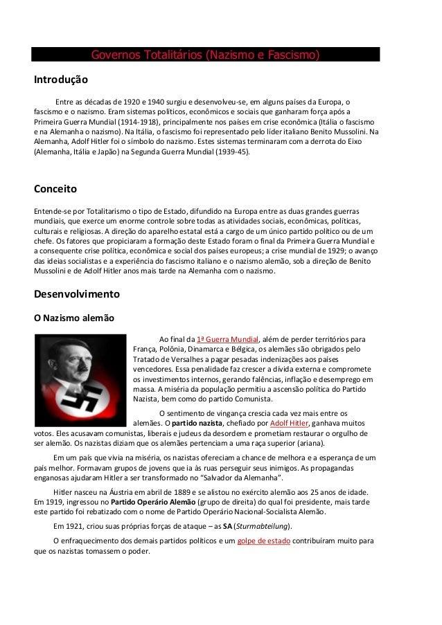 Governos Totalitários (Nazismo e Fascismo)IntroduçãoEntre as décadas de 1920 e 1940 surgiu e desenvolveu-se, em alguns paí...