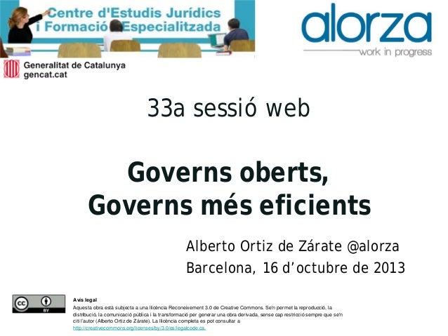 Captura de pantalla 2013-10-15 a la(s) 08.41.09  33a sessió web  Governs oberts, Governs més eficients Alberto Ortiz de Zá...