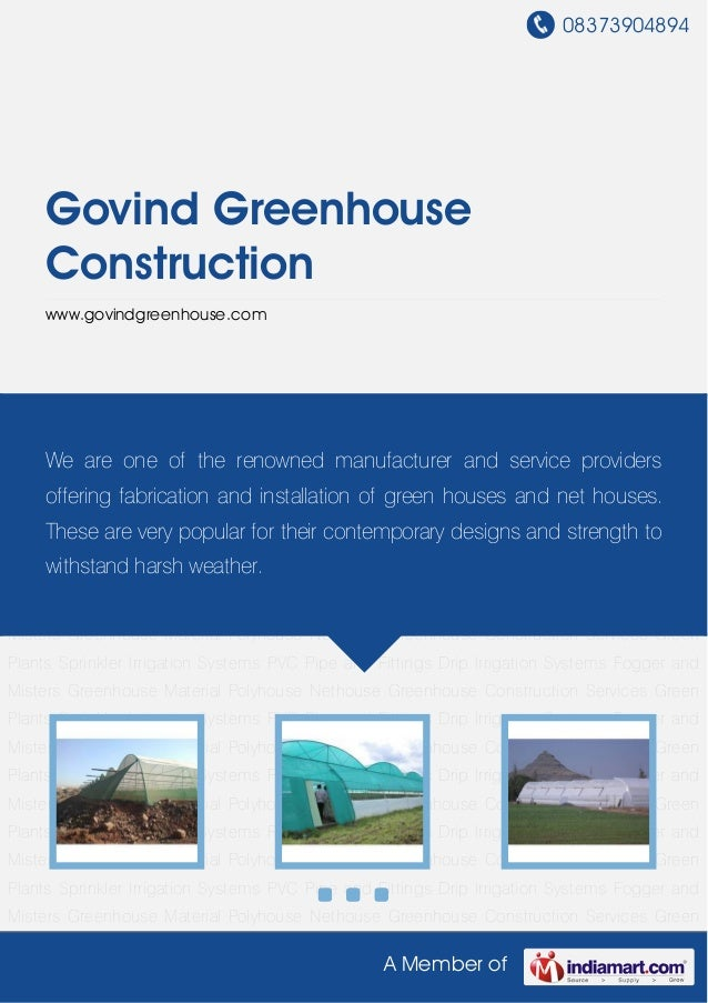 08373904894A Member ofGovind GreenhouseConstructionwww.govindgreenhouse.comPolyhouse Nethouse Greenhouse Construction Serv...