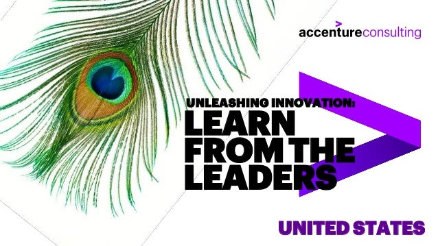 LEARN FROMTHE LEADERS UNLEASHING INNOVATION: UNITED STATES