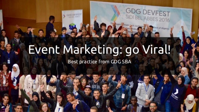 Go Viral? Or StayEvent Marketing: go Viral! Best practice from GDG SBA