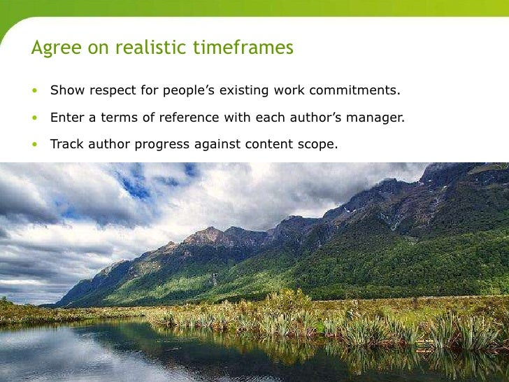 Agree on realistic timeframes       • Show respect for people's existing work commitments.       • Enter a terms of refere...
