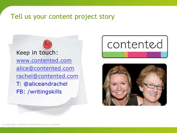 Tell us your content project story           Keep in touch:           www.contented.com           alice@contented.com     ...