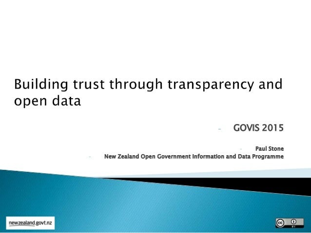 - GOVIS 2015 - Paul Stone - New Zealand Open Government Information and Data Programme