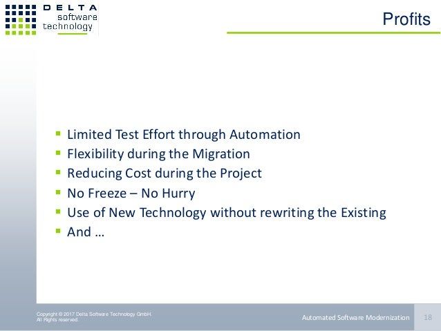 Copyright © 2017 Delta Software Technology GmbH. All Rights reserved. Profits  Limited Test Effort through Automation  F...
