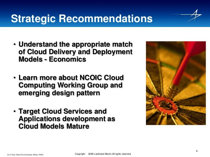 Strategic Recommendations          • Understand the appropriate match           of Cloud Delivery and Deployment          ...