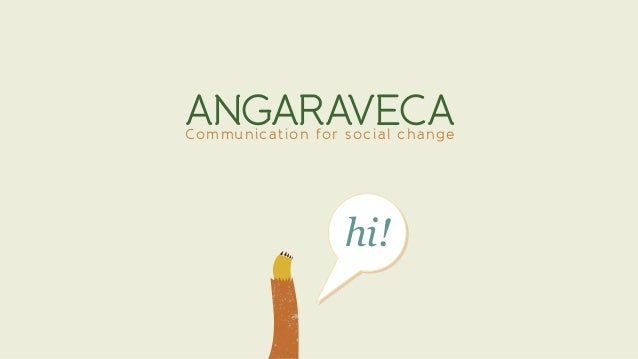 hi!hi! ANGARAVECACommunication for social change