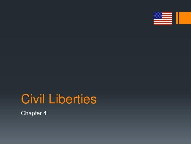 Civil Liberties Chapter 4
