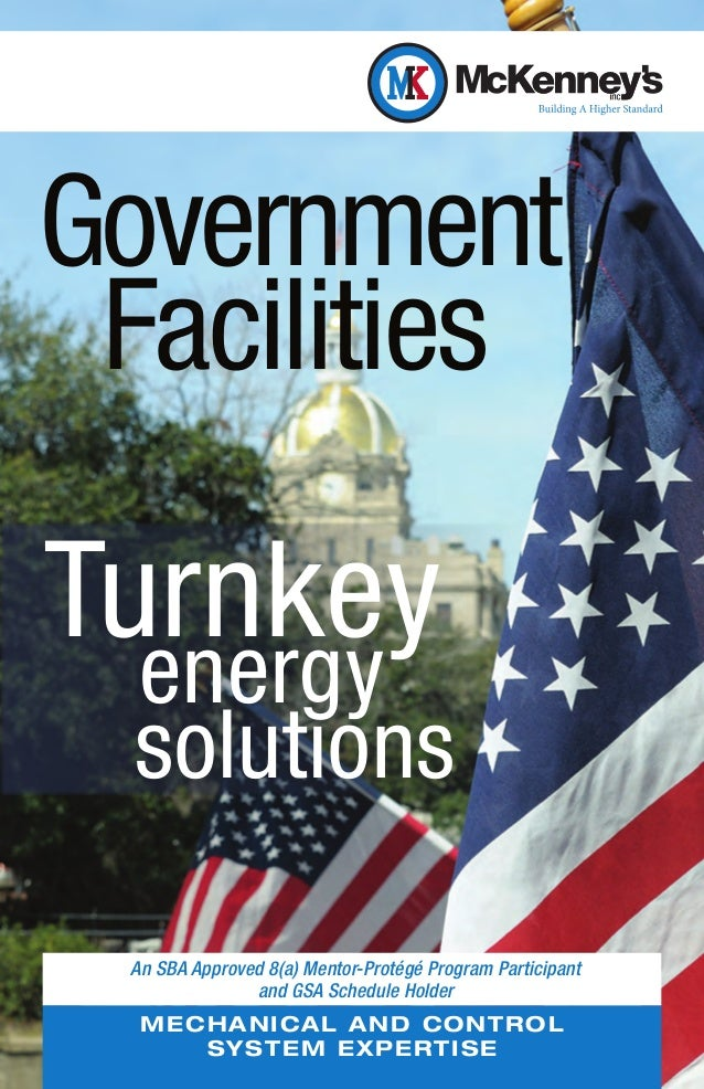 Government FacilitiesTurnkey  energy  solutıons An SBA Approved 8(a) Mentor-Protégé Program Participant               and ...