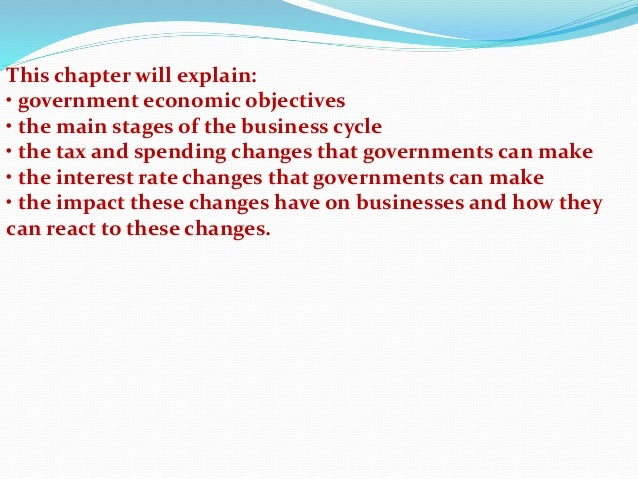 Perfect This Chapter Will Explain: U2022 Government Economic Objectives U2022 The Main  Stages Of The Business ...