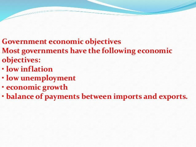 Government Economic Objectives ...
