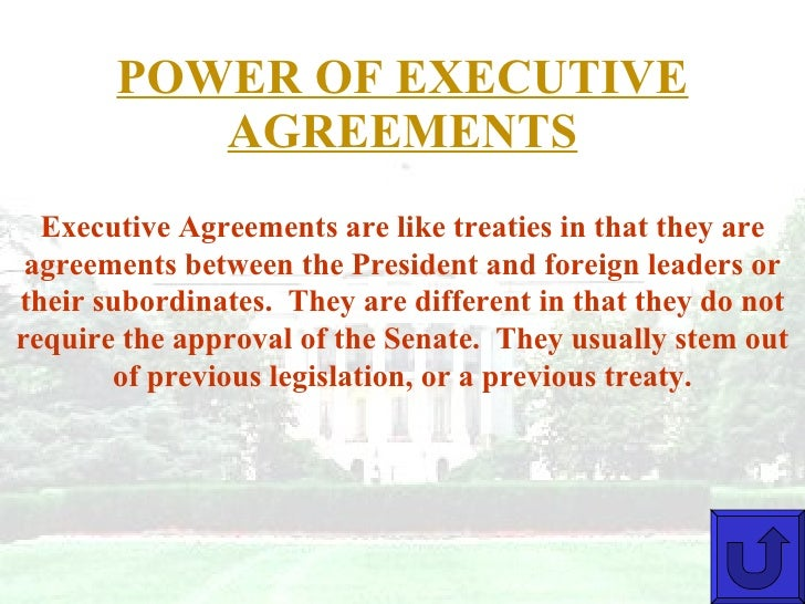 Govt executive branch interactive 18 power of executive agreements platinumwayz