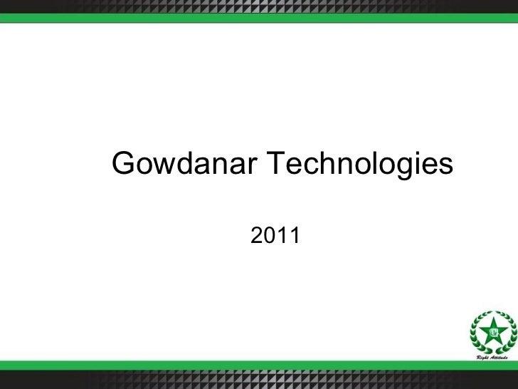 Gowdanar Technologies 2011