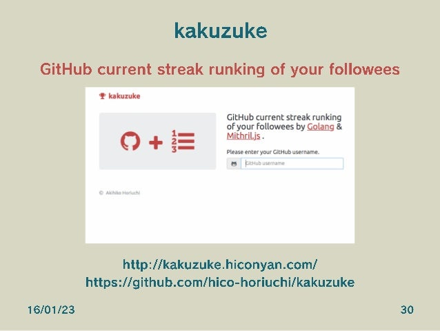 kakuzuke GitHub current streak runking of your followees http://kakuzuke.hiconyan.com/ https://github.com/hico-horiuchi/ka...