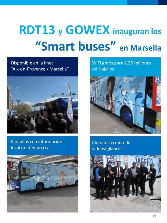 """RDT13 y GOWEX inauguran los""""Smart buses"""" en Marsella21Disponible en la línea""""Aix-en-Provence / Marsella""""WiFi gratis para 2..."""
