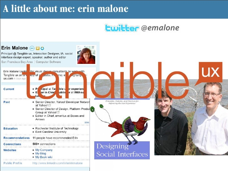 A little about me: erin malone                                  @emalone