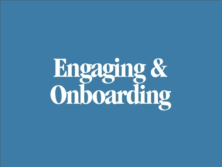 Engaging & Onboarding