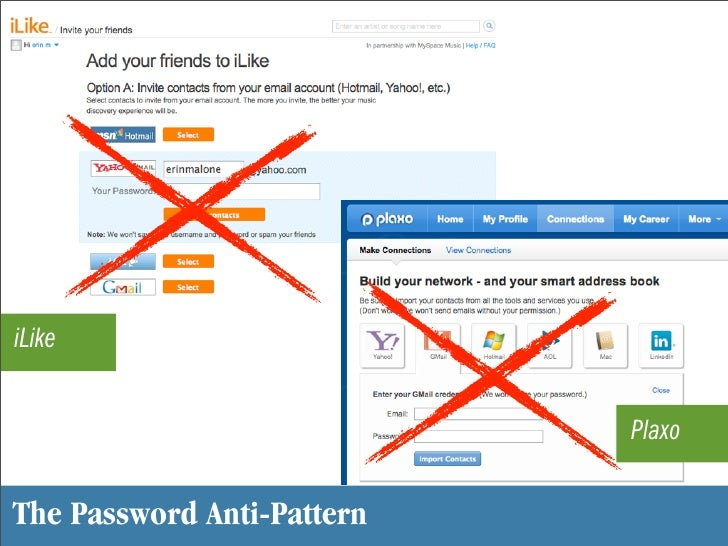 iLike                               Plaxo  The Password Anti-Pattern