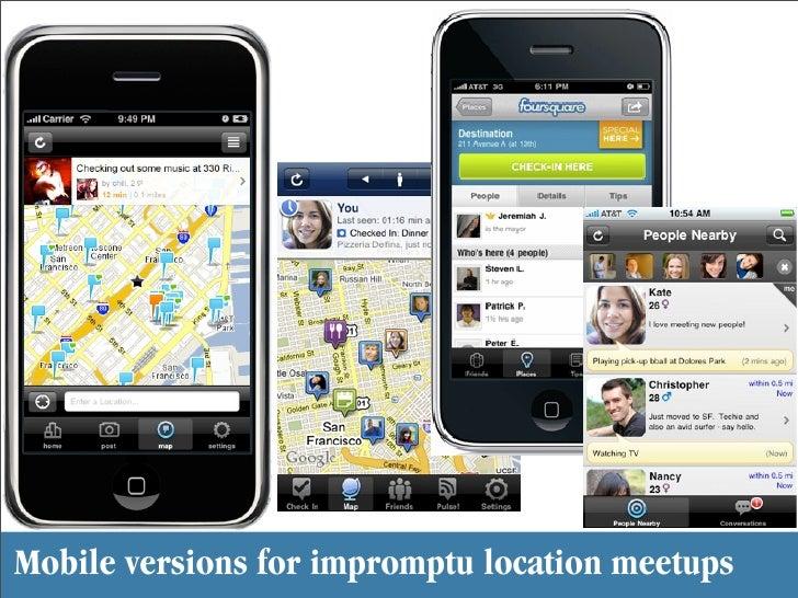 Mobile versions for impromptu location meetups