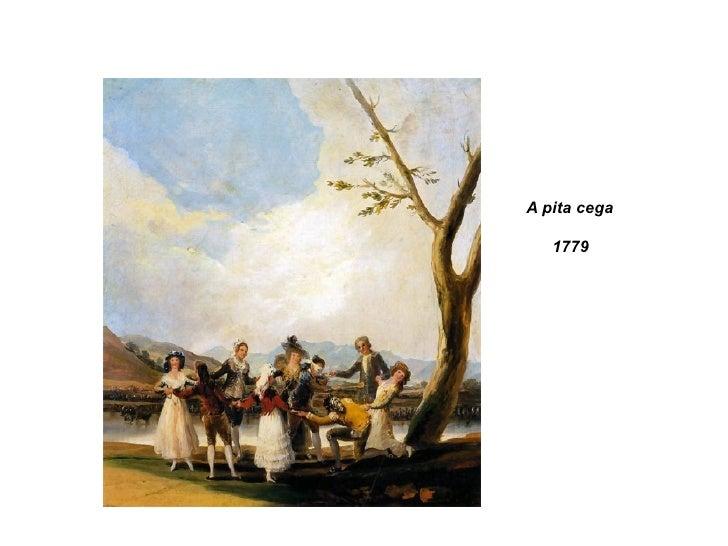 A pita cega 1779