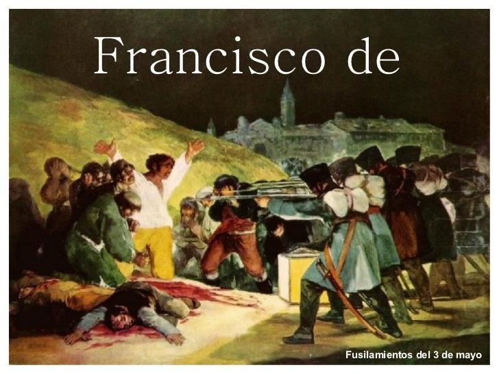 Francisco de Goya Fusilamientos del 3 de mayo