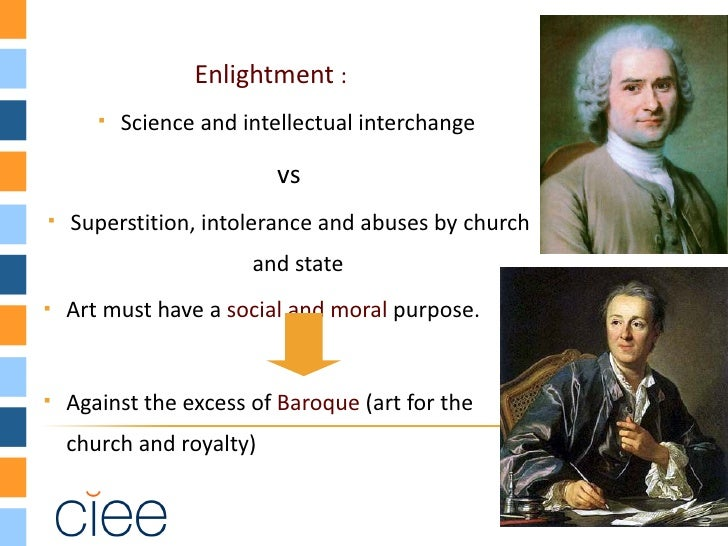 from enlightment to romanticism During the 17th and 18th centuries, the two philosophies of empiricism and rationalism transformed society this era, often called the age of enlightenment, was.