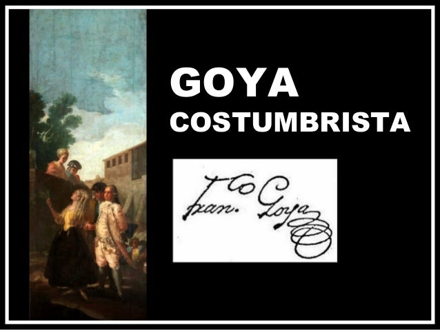 GOYA COSTUMBRISTA
