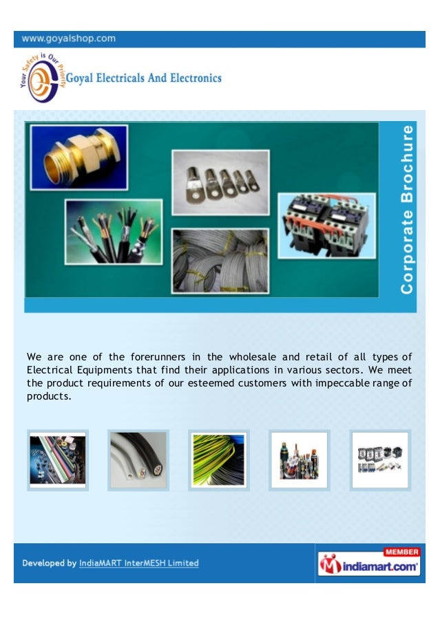 We are one of the forerunners in the wholesale and retail of all types ofElectrical Equipments that find their application...