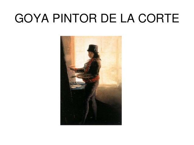 GOYA PINTOR DE LA CORTE