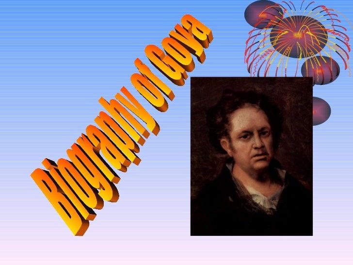 Biography of Goya