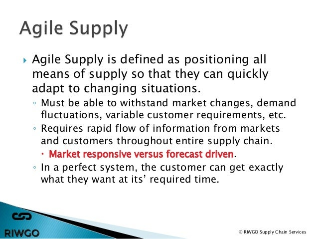 lean and agile supply chain Developing lean and agile supply chains in the uk housebuilding industry proceedings iglc-7 161 • a supply chain is a system whose constituent parts include material suppliers.