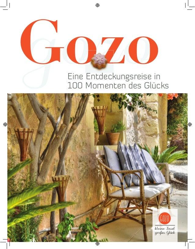 Gozo gozo  Eine Entdeckungsreise in 100 Momenten des Glücks  Gozo kleine Insel großes Glück