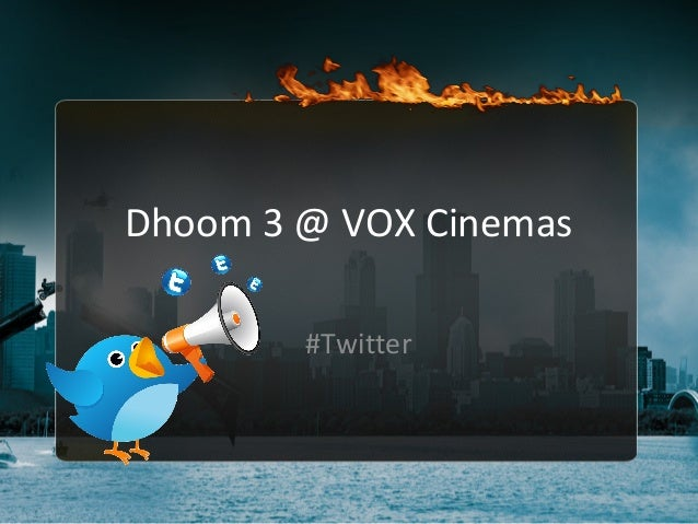 Dhoom 3 @ VOX Cinemas #Twitter