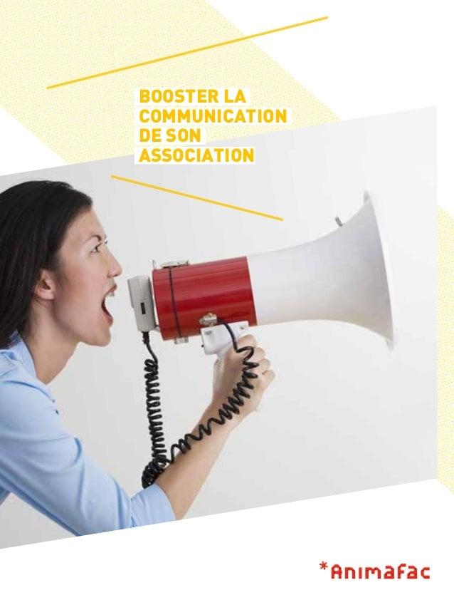BOOSTER LA COMMUNICATION DE SON ASSOCIATION