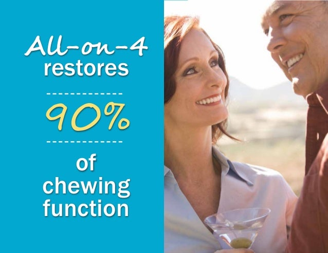All-on-4 restores 90% of chewing function