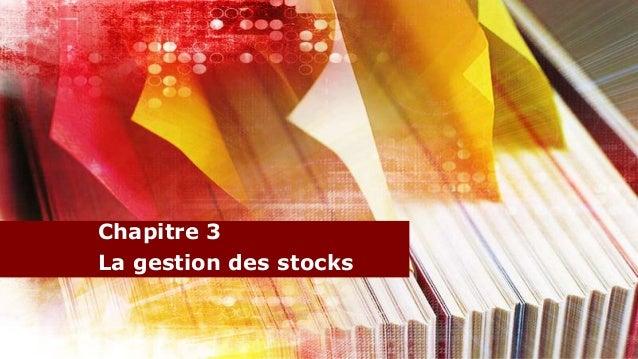 Chapitre 3La gestion des stocks