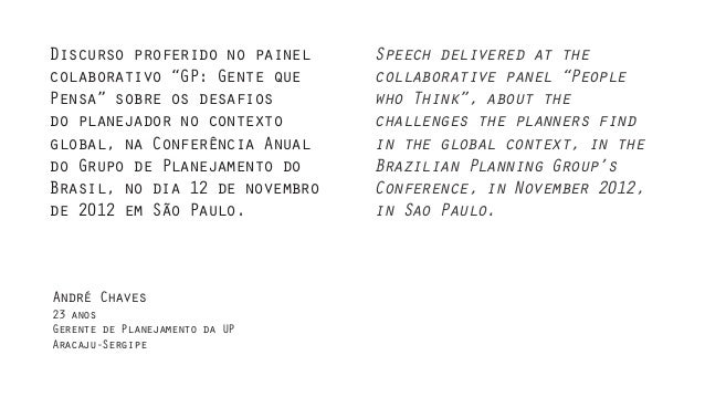 "Discurso proferido no painel    Speech delivered at thecolaborativo ""GP: Gente que     collaborative panel ""PeoplePensa"" s..."