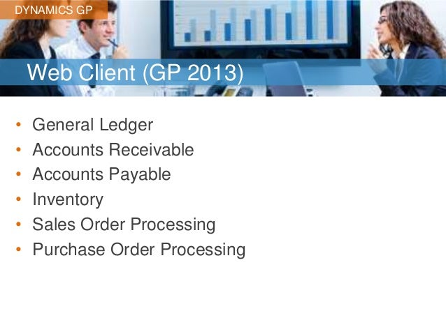 Microsoft Dynamics GP 2013 R2 Overview