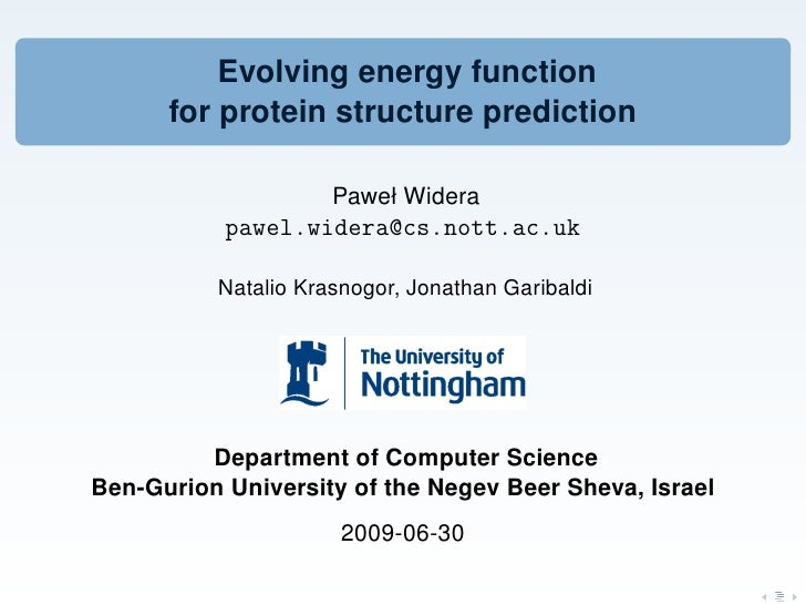Evolving energy function       for protein structure prediction                       Paweł Widera            pawel.widera...