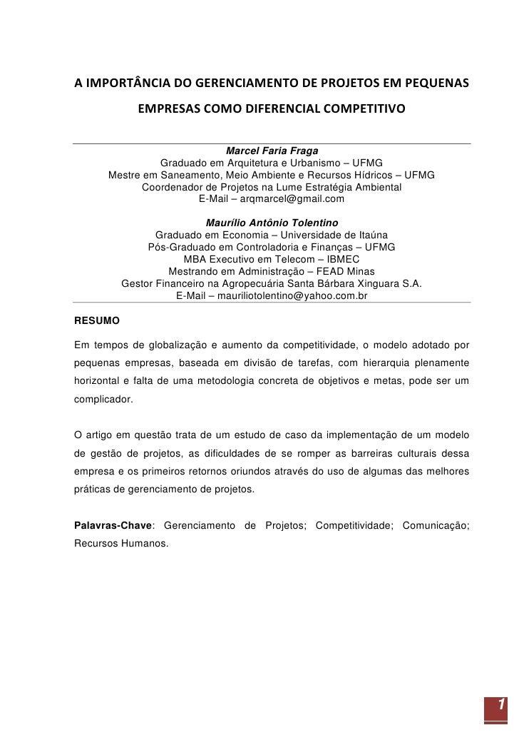 AIMPORTÂNCIADOGERENCIAMENTODEPROJETOSEMPEQUENAS                EMPRESASCOMODIFERENCIALCOMPETITIVO             ...