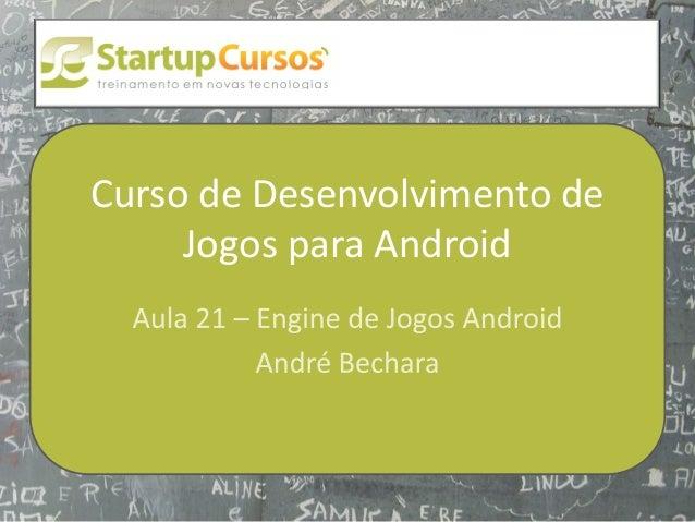xsdfdsfsdCurso de Desenvolvimento de     Jogos para Android