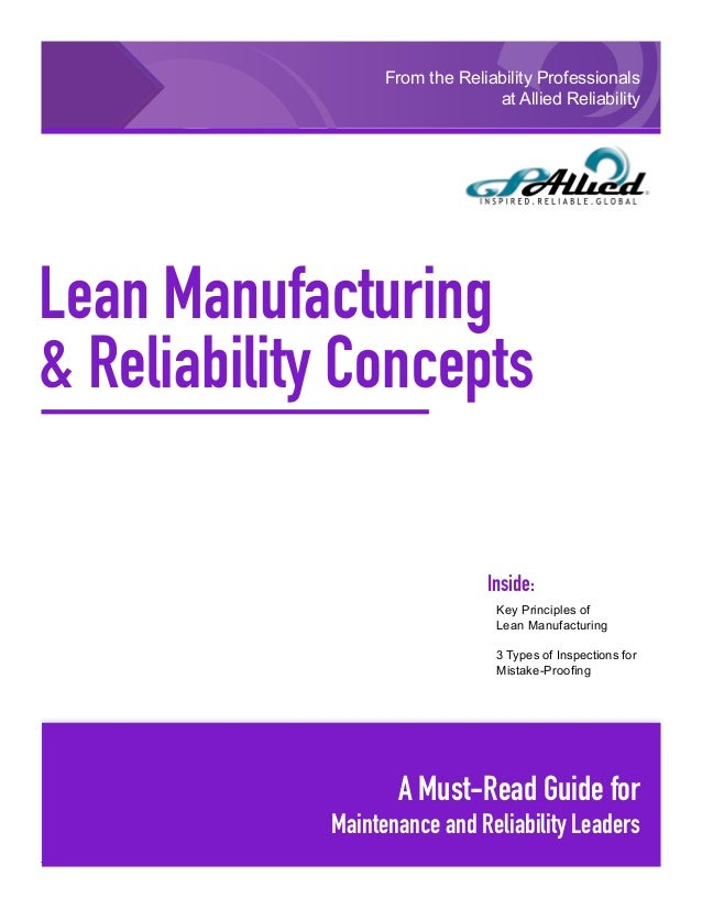 GPAllied © 2010 • 1 Lean Manufacturing & Reliability Concepts From the Reliability Professionals at Allied Reliability A M...