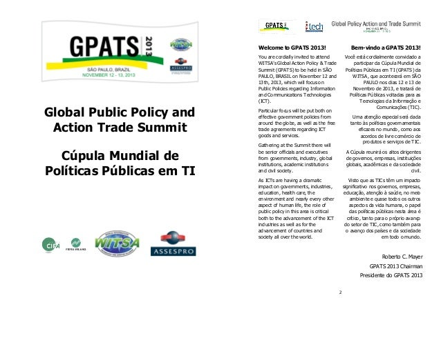 Welcome to GPATS 2013!  Bem-vindo a GPATS 2013!  You are cordially invited to attend WITSA's Global Action Policy & Trade ...