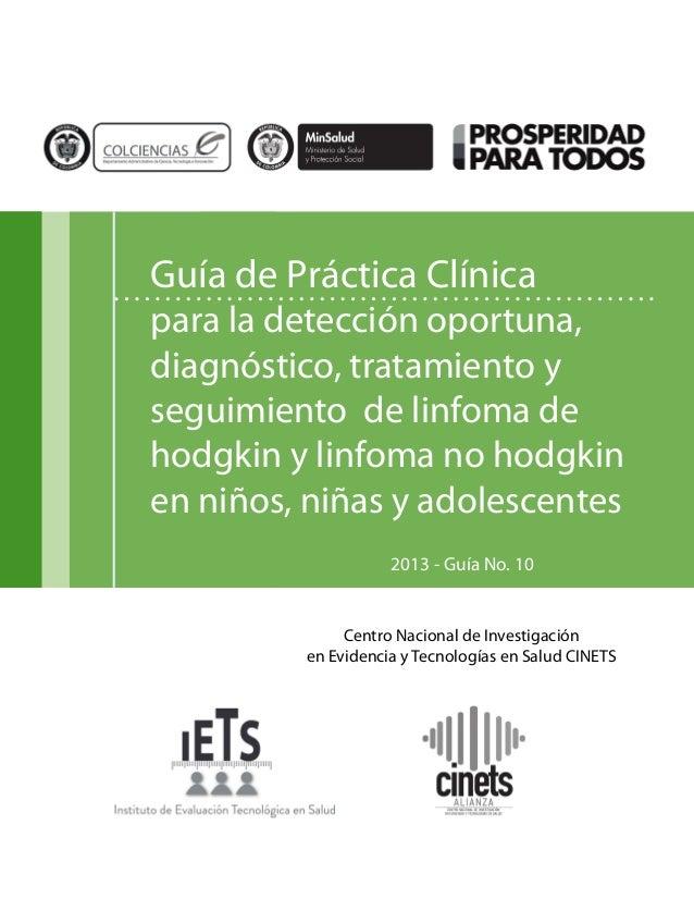 Guía de Práctica Clínica  para la detección oportuna, diagnóstico, tratamiento y seguimiento de linfoma de hodgkin y linfo...
