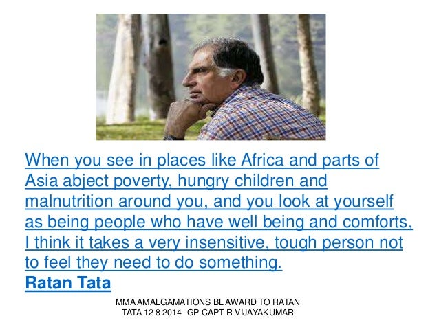 qualities of ratan tata essay ----krishna kumar, in an internal interview published on the group's website in march, had also praised ratan tata for his contributions to not only the.
