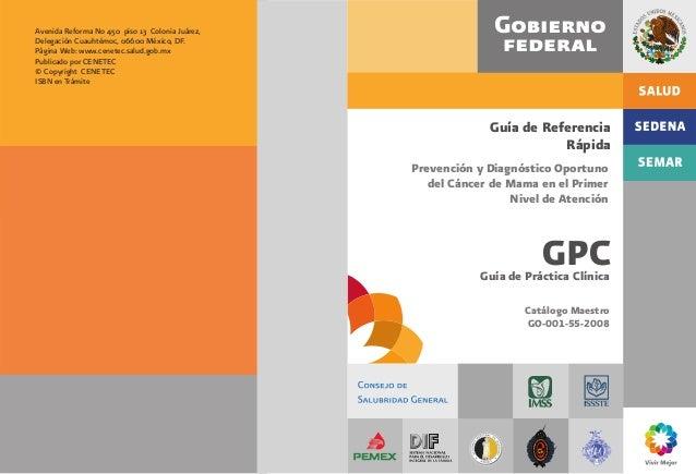 Catálogo Maestro GO-001-55-2008 GPC Guía de Referencia Rápida Guía de Práctica Clínica Prevención y Diagnóstico Oportuno d...