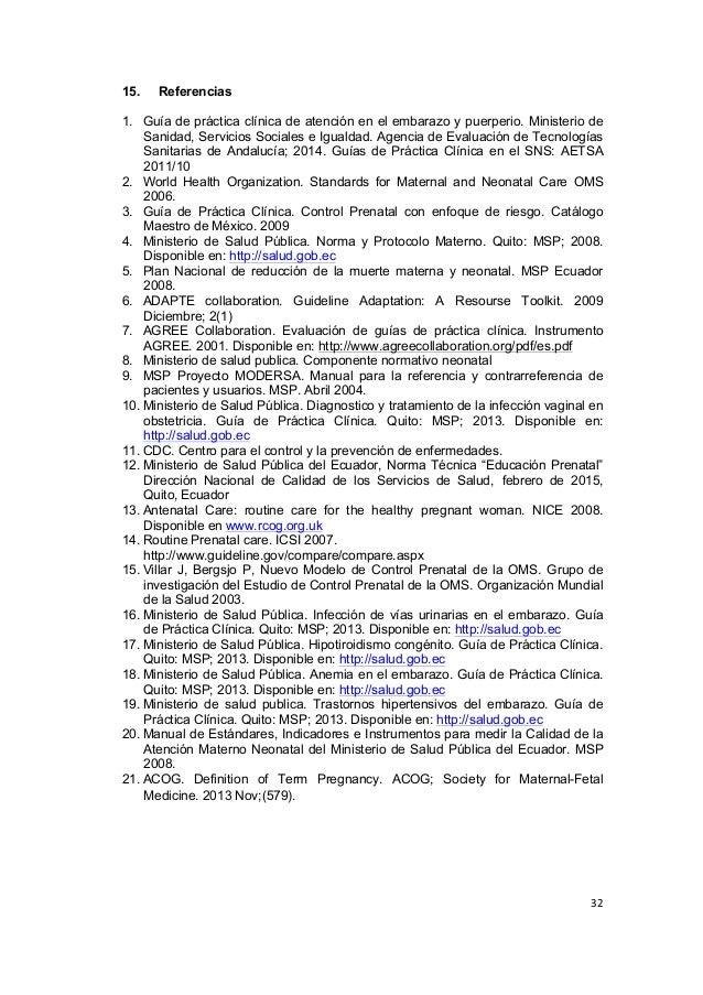 32      15. Referencias 1. Guía de práctica clínica de atención en el embarazo y puerperio. Ministerio de Sanid...