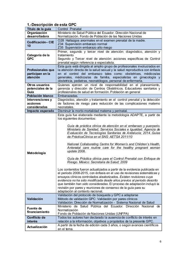 6      1.-Descripción de esta GPC Título de la guía Control Prenatal Organización desarrolladora Ministerio de ...