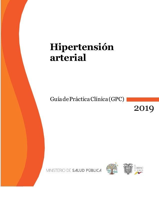 Hipertensión arterial GuíadePrácticaClínica(GPC) 2019