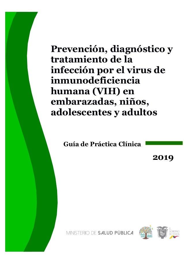 Prevención, diagnóstico y tratamiento de la infección por el virus de inmunodeficiencia humana (VIH) en embarazadas, niños...